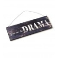 Wooden Spare Me The Drama Sign